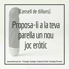 [Consell de dilluns] Investiga i proposa-li un nou joc eròtic a la teva parella. N'hi ha per a tots els gustos! Enriquir la vida afectiva i sexual és molt important! www.elenacrespi.com Therapy, Psicologia, Life