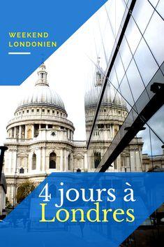 4 itinéraires pour 4 jours à Londres pour découvrir la capitale britannique lors d'un premier séjour.