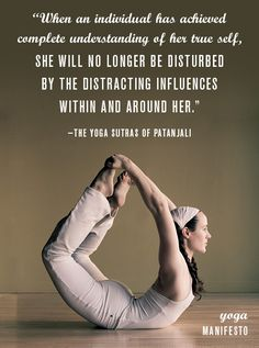 """""""when an individual has achieved complete understanding of her true self, she will no longer be disturbed by the distracting influences within and around her"""""""