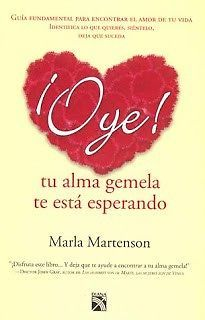 OYE TU ALMA GEMELA TE ESTA ESPERANDO MARTENSON, MARLA SIGMARLIBROS | Coyoacán | Vivanuncios | 100998645