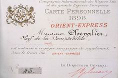 Authentic 1898 'Carte Personnelle Billet', Ticket for the Orient Express Ways To Travel, Time Travel, Istanbul, Simplon Orient Express, L Orient, Travel Tickets, True Art, Agatha Christie, The Villain