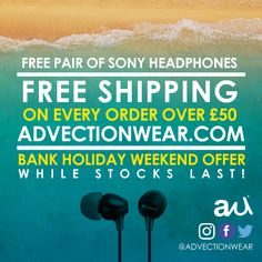 Spend over £50 this #bankholidayweekend on Advection Wear for #Free pair of #Sony #Headphones and #Free #Shipping rolled in! While Stocks Last! #UK #Streetwear #UrbanClothing #dnb #brand