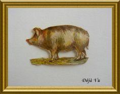 Victorian die cut : pig, € 5. www.dejavu.marktplaza.nl