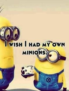 minions with sayings | Minions | quotes