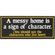 Funny Home Decor Signs $12