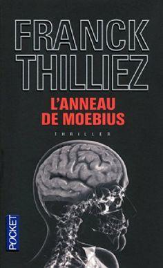 - L'anneau de Moebius - Franck THILLIEZ - Livres