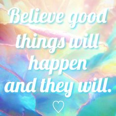 ✨Believe good things will happen and they will.✨ Instagram:@harajukupositivity