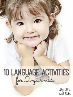 It's never too early to help your child with his language development. Check out these 10 language development activities for two year olds!