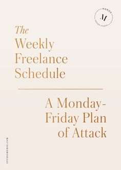 The Weekly Freelance Schedule Tips on planning a successful work week—from big projects, to invoicing and taxes, and marketing + social media. Business Advice, Business Planning, Online Business, Business Notes, Business Education, Business Design, Creative Business, Craft Business, Business Marketing
