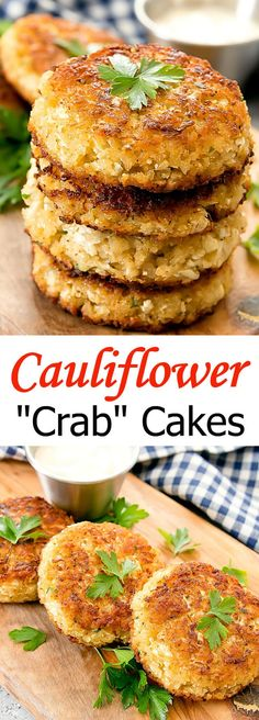 """Cauliflower """"Crab"""" Cakes. Cauliflower is used instead of crab meat. These cakes taste very similar to real crab cakes!"""