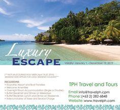 LUXURY ESCAPE 2019 Minimum of 2 persons For more inquiries please call: Landline: Mobile: or Email us:. Mactan Island, Philippine Holidays, Luxury Escapes, Davao, Bohol, Holy Week, Travel Agency, Manila, Philippines