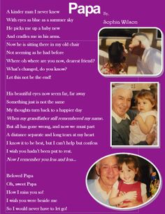 Written by my 12 year old who was 8 when she lost her best friend, her Papa, to this terrible disease.