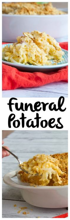 Funeral Potatoes   These are the ultimate summer potluck food! So yummy!!