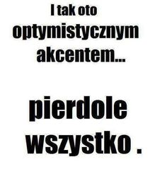 Stylowa kolekcja inspiracji z kategorii Humor True Quotes, Funny Quotes, Polish Memes, Weekend Humor, Wtf Funny, Clipart, True Stories, Quotations, Geography