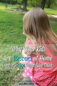 Summer is here and you might be wondering what to do when the kids are bored at home. There's a way to tame the boredom beast...but it might not be what you think.
