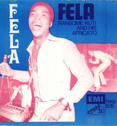 Fela Ransome Kuti And His Africa '70