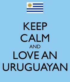 If you are capable of love. loving a uruguayan is easy. Montevideo, Soccer Boyfriend, Keep Calm And Love, My Love, Felt Hearts, My Heritage, Love Words, Holiday Destinations, Make Me Happy