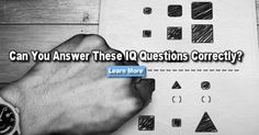Can You Answer These Thoughtful IQ Questions Correctly?>> Congratulations, you ACED this one! Did you Google the answers to this quiz? We don't believe you cheated, so that means you are a bonafide genius! Based on the amount of time you spent on each question, we've determined you have a real knack for solving thoughtful problems. You are one of the few people willing to put in the time to understand a problem before selecting an answer, and boy did it pay off! Only 3% of test takers do as…