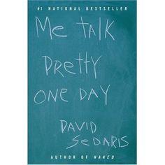 Definitely my favorite. David Sedaris
