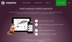 Vaamo, a leading German robo advisor, is dedicated to providing private individuals with an easy and intuitive access to capital markets in order to enable everyone to invest their money profitably and at minimum cost.