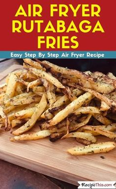 How to cook delicious Paleo rutabaga fries in the air fryer. So easy to make and the end result is tasty crispy rutabaga fries that you will want to eat over and over again. Air Fryer Recipes Chips, Air Fryer Recipes Low Carb, Air Fryer Recipes Breakfast, Clean Dinner Recipes, Clean Eating Dinner, Air Fryer Fries, Rutabaga Recipes, Paleo Recipes, Cooking Recipes