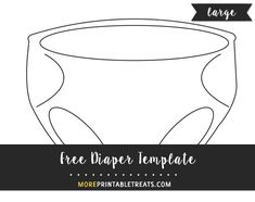 diaper cut out template - 1000 images about baby shower printables on pinterest