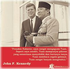Soekarno & JFK East Indies, Quotes Indonesia, Founding Fathers, Illustrations And Posters, Jfk, Alfa Romeo, Adventure Travel, Wise Words, Singing