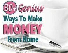 Make Money From Home: 30+ Genius Ways To Make Money Without a Job Earn More Money, Ways To Earn Money, Earn Money From Home, Earn Money Online, Make Money Blogging, Money Saving Tips, Way To Make Money, Money Today, Money Tips