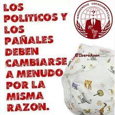 Los políticos y los pañales... http://instagram.com/p/w0FhSnjuob/ #Anonymous #Iberoamerica #AnonIbero
