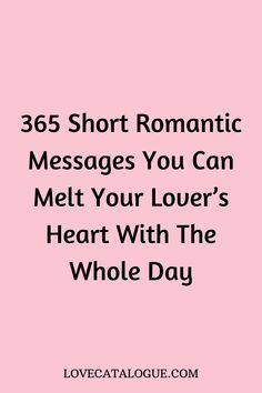 Sweet Text For Her, Cute Messages For Her, Sweet Message For Husband, Short Message For Boyfriend, Cute Texts For Her, Romantic Texts For Her, Anniversary Message For Boyfriend, Sweet Romantic Messages, Sweet Messages For Boyfriend