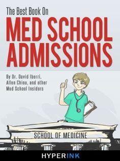 good The Best Book On Med School Admissions (Harvard Med, Stanford Med, Johns Hopkins,