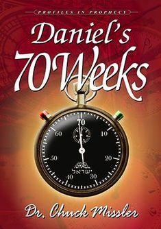 Daniel's Seventy Weeks   Koinonia House NZ