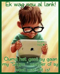 Discovering ipad (created on ipad) Afrikaanse Quotes, Grandma Quotes, Father's Day, Digital Portrait, My Journal, Twisted Humor, Inspire Me, Language, Messages