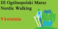 III Ogólnopolski Marsz Nordic Walking