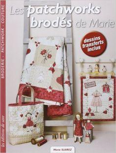 Marie Suarez - Les patchworks brodés de Marie