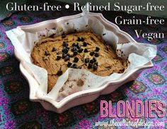 Gluten-free, Refined Sugar-free, Grain-free and Vegan Blondie Recipe (also egg-free & dairy-free): some kind of wonderful!! Delicious!!