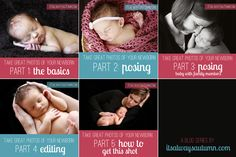 5 part series on getting great newborn photos