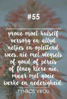 Cute Quotes, Words Quotes, Sayings, Afrikaanse Quotes, Biblical Inspiration, Marriage Relationship, True Words, Positive Thoughts, Beautiful Words