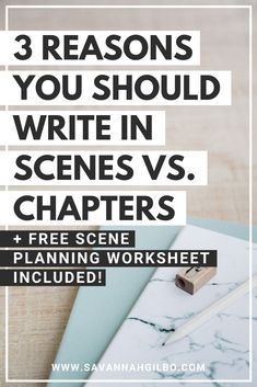 """Do you struggle to write the """"perfect"""" chapter? Does it stop you from finishing your draft? Here are 3 reasons you should write your story in scenes instead of chapters. Creative Writing Tips, Book Writing Tips, Writing Resources, Start Writing, Writing Prompts, Writing Websites, Writing Classes, Editing Writing, Writing Jobs"""