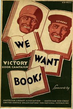 American poster, Sponsored by the American Library Association, American Red Cross, United Service Organizations for National Defense Inc: We Want Books