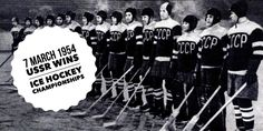 7 March The Soviet Ice Hockey team debuts the world stage at the World Championship in Stockholm with victory over the previous winner Canada Ice Hockey Teams, World Championship, Soviet Union, History, Stockholm, Stage, March, Canada, Twitter