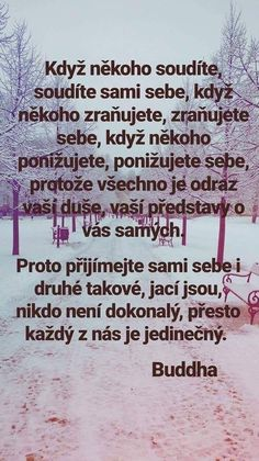 Když někoho soudíte, ... Motivational Quotes, Inspirational Quotes, Words Of Comfort, Story Quotes, Useful Life Hacks, Jokes Quotes, True Words, Cool Words, Quotations
