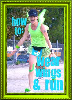 tinkerbell-running-costume How to wear wings. Don't think I ever would but just in case.