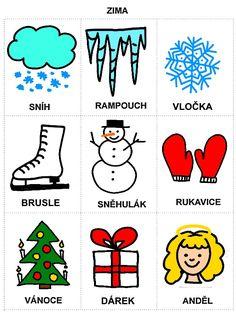 Pro Šíšu: Rocni obdobi - obrazky Christmas Activities For Kids, Pictogram, Winter Time, Diy For Kids, Montessori, Alphabet, Kindergarten, Preschool, Language