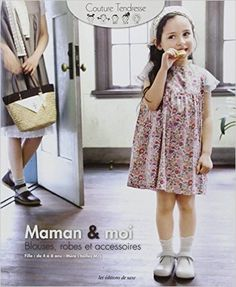 Amazon.fr - Maman & moi: Blouse, robes et accessoires - Editions de Saxe - Livres