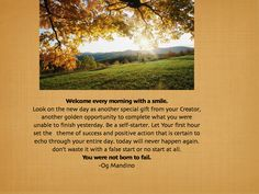 Welcome each morning with a smile - Og Mandino
