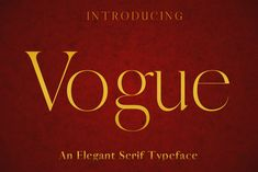 An elegant modern serif font: Vogue is a versatile font that can be used for wordmark logos, mastheads, pull quotes & monograms showing both feminine and Serif Typeface, Script Logo, Premium Logo, Premium Fonts, Vogue Home, Pull Quotes, Modern Serif Fonts, Word Mark Logo, Bold Italic