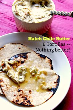 Hatch Chile Butter - creamy with a pop of flavor from the Hatch chiles and garlic. You'll want to spread this on grilled corn and tortillas.