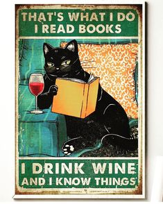Wine Poster, Cat Reading, Cat Posters, Wine Drinks, Crazy Cats, Cat Art, Book Lovers, Cute Cats, Books To Read