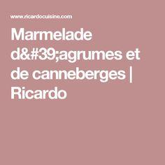 Marmelade d'agrumes et de canneberges   Ricardo